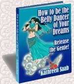 how to be a belly dancer of your dreams