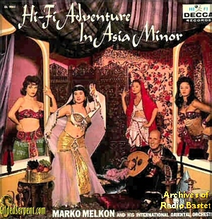 Hi Fi Adverture in Asia Minor from the archives of Radio Bastet